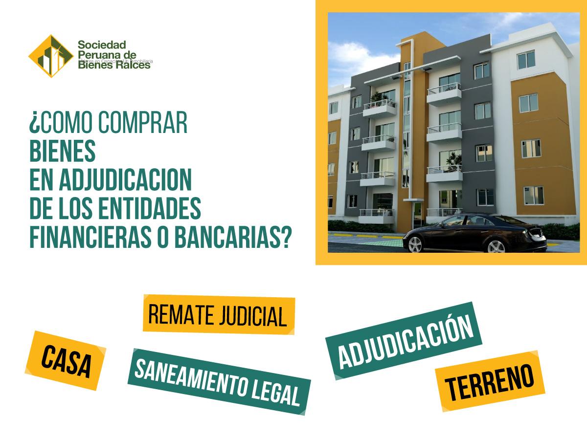 COMO-COMPRAR-BIENES-EN-ADJUDICACION-DE-LOS-ENTIDADES-FINANCIERAS-O-BANCARIAS