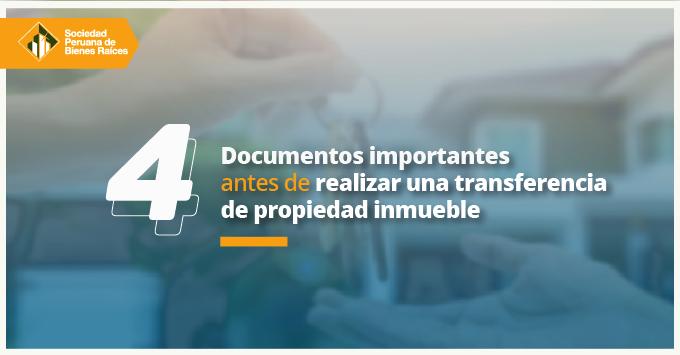 4-documentos-importantes-antes-de-realizar-una-transferencia-de-propiedad-inmueble