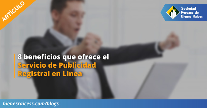 8-beneficios-que-ofrece-el-servicio-de-publicidad-registral-en-linea