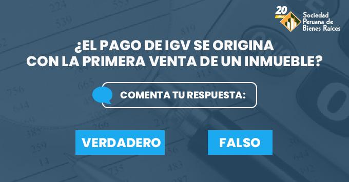 EL-PAGO-DE-IGV-SE-ORIGINA-CON-LA-PRIMERA-VENTA-DE-UN-INMUEBLE