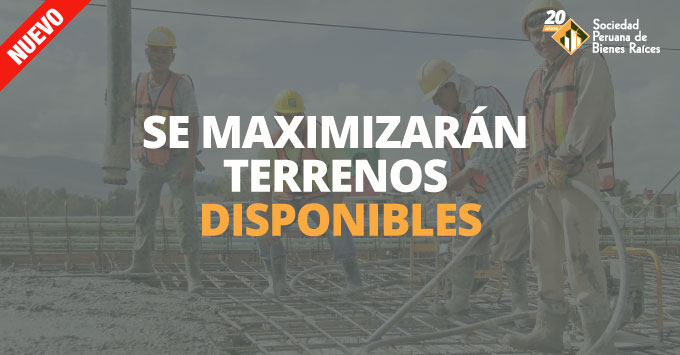 se-maximizaran-terrenos-disponibles
