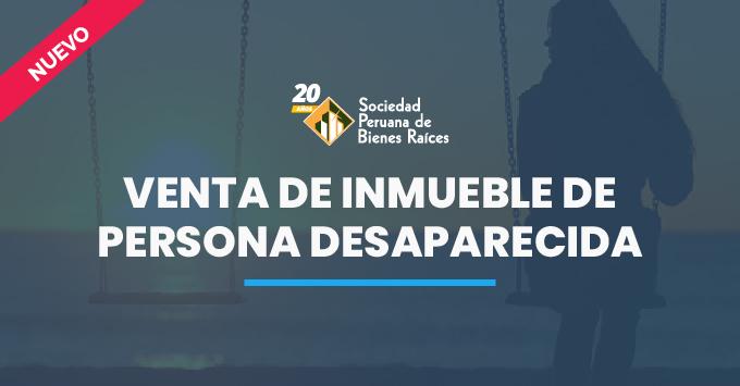 VENTA-DE-INMUEBLE-DE-PERSONA-DESAPARECIDA