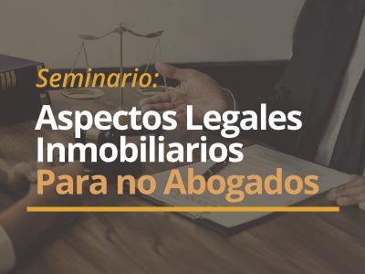 Seminario Aspectos Legales Inmobiliarios