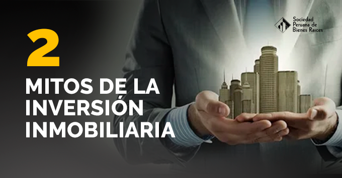 2 mitos de la inversion inmobiliaria