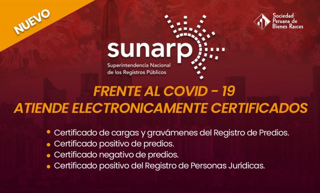 SUNARP, FRENTE AL COVID - 19, ATIENDE ELECTRONICAMENTE CERTIFICADOS