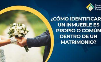 identificar-si-inmueble-es-propio-o-comun-dentro-de-un-matrimonio